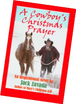 A Cowboy's Christmas Prayer is a new inspirational novel.