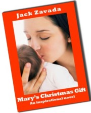 Mary's Christmas Gift is the most inspiring FREE novel on the Net!